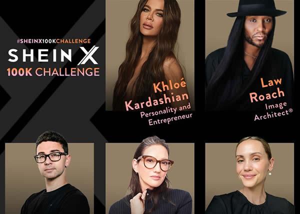 "SHEIN annuncia la serie ""SHEIN X 100K Challenge"" con giudici Khloé Kardashian, Law Roach, Christian Siriano, Jenna Lyons e Laurel Pantin."